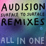 Surface To Surface: Remixes All In One