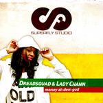 DREADSQUAD feat LADY CHANN - Money Ah Dem God (Front Cover)