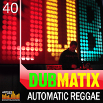 Dubmatix: Automatic Reggae (Sample Pack WAV/APPLE/LIVE/REASON)