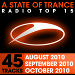 A State Of Trance Radio Top 15: October, September, August 2010 (unmixed tracks)