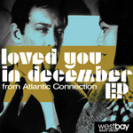 Loved You In December EP
