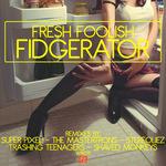 Fidgerator