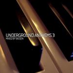 Underground Anthems 3 (unmixed tracks & continuous DJ mix)