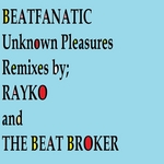 BEATFANATIC - Unknown Pleasures (remixes 2) (Front Cover)