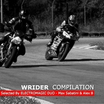Wrider Compilation (Selected By Electromagic Duo: Max Sabatini & Alex B)