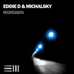 EDDIE D/MICHALSKY - Regression EP (Front Cover)