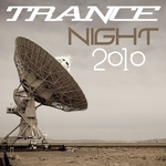 VARIOUS - Trance Night 2010 (Front Cover)