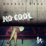 No Cool EP