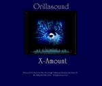 ORILLASOUND - X-Amount (Front Cover)