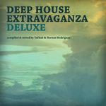 Deep House Extravaganza Deluxe (unmixed tracks)