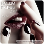 House Makes Sexy Vol 3 (unmixed tracks)