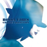 Bossa Vibes Groove Collection