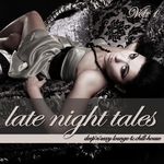Late Night Tales Vol 1 (Deep'n'Sexy Lounge & Chill-House)