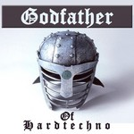 Godfather Of Hardtechno