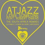 Love Someone (The South Africa remixes)
