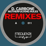 Motherfucking Rules (remixes)