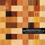 Parquet Recordings Presents Retrospective 2 0 (incl Bonus DJ Mix by Boss Axis)