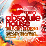 Absolute House The Funky Sessions