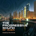 The Progressive Sound Of Dubai