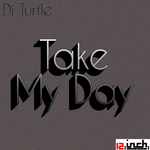 Take My Day