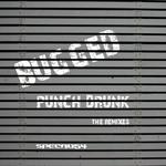 Punch Drunk (The remixes)