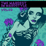 The Hardest In Hardstyle Vol 02