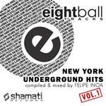 Eightball Tracks: New York Underground Hits Vol 1