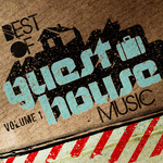Best Of Guesthouse Music Vol 1