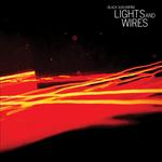 Lights & Wires