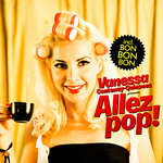 Vanessa Contenay-Quinones Presents Allez Pop!
