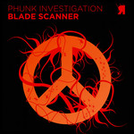 PHUNK INVESTIGATION - Blade Scanner (Front Cover)