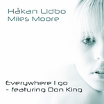 LIDBO, Hakan/MILES MOORE feat DON KING - Everywhere I Go (Front Cover)