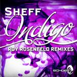 SHEFF - Indigo (Roy RosenfelD remixes) (Front Cover)