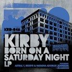 Born On A Saturday Night