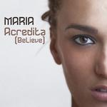 MARIA - Acredita (Believe) (Front Cover)