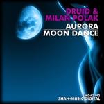 DRUID & MILAN POLAK - Aurora Moon Dance (Front Cover)
