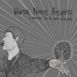 WINTER NORTH ATLANTIC - A Memento For Dr Mori (remixes) (Front Cover)