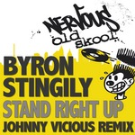 Stand Right Up (Johnny Vicious remix)