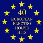 40 European Electro House Hits