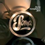 Soma Compilation 2011