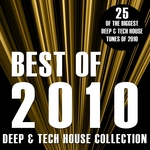 Best Of 2010 (Deep & Tech House Collection)