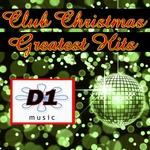 Club Christmas Greatest Hits
