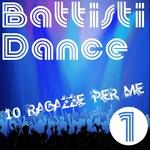 Battisti Dance Tribute: Vol 1 (10 Ragazze Per Me)