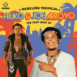 Rebelion Tropical: The Very Best Of