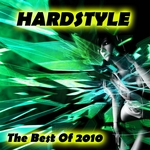 Hardstyle (The Best Of 2010)