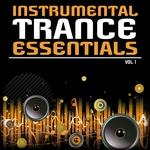 Instrumental Trance Essentials: Vol 1