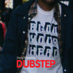 VARIOUS - Blow Your Head Diplo Presents Dubstep (Front Cover)