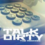 Talk Dirty (The remixes)