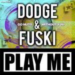 DODGE & FUSKI - Go Nuts (Front Cover)