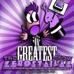 ZEROSTAILAZ - The Greatest Show EP (Front Cover)